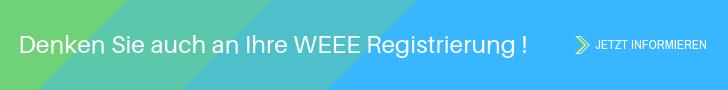 Denken Sie auch an Ihre WEEE Registrierung